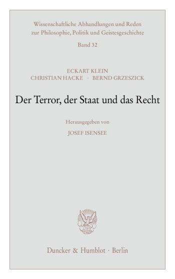 Cover: Der Terror, der Staat und das Recht