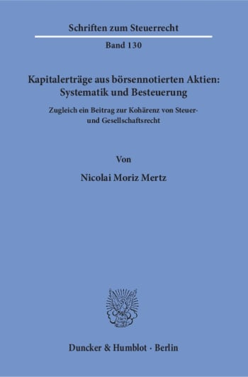 Cover: Kapitalerträge aus börsennotierten Aktien: Systematik und Besteuerung
