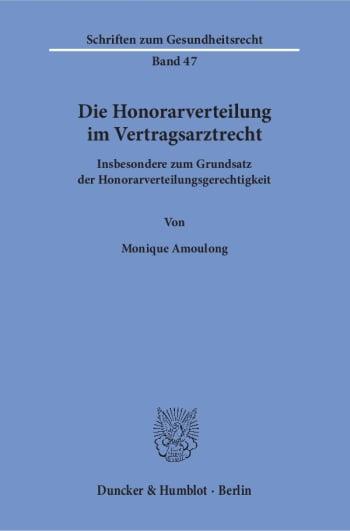 Cover: Die Honorarverteilung im Vertragsarztrecht