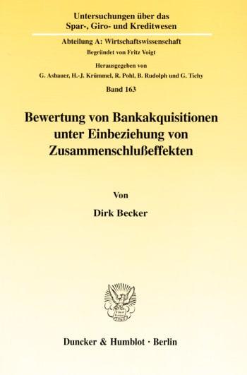 Cover: Bewertung von Bankakquisitionen unter Einbeziehung von Zusammenschlußeffekten