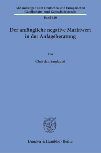 Cover: Der anfängliche negative Marktwert in der Anlageberatung
