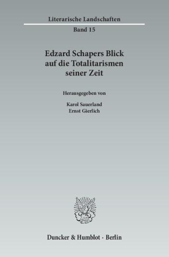 Cover: Edzard Schapers Blick auf die Totalitarismen seiner Zeit