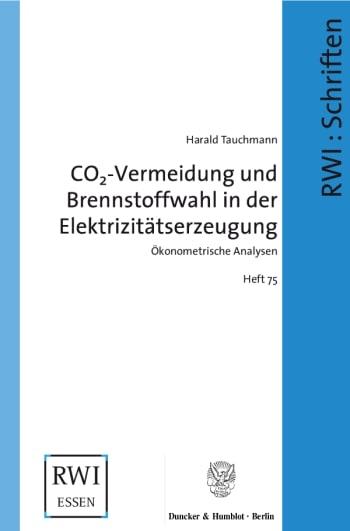 Cover: CO2-Vermeidung und Brennstoffwahl in der Elektrizitätserzeugung