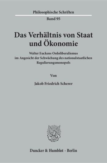 Cover: Das Verhältnis von Staat und Ökonomie