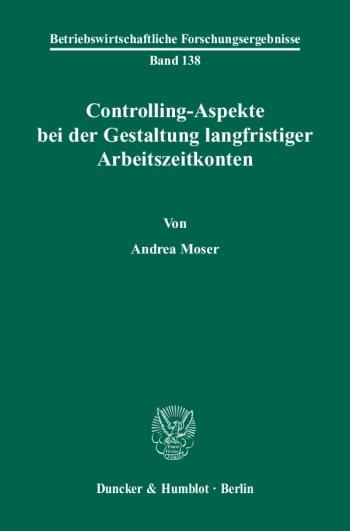 Cover: Controlling-Aspekte bei der Gestaltung langfristiger Arbeitszeitkonten