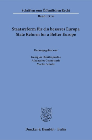Cover: Staatsreform für ein besseres Europa / State Reform for a Better Europe
