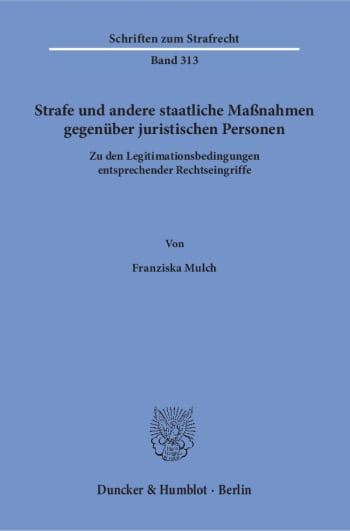 Cover: Strafe und andere staatliche Maßnahmen gegenüber juristischen Personen
