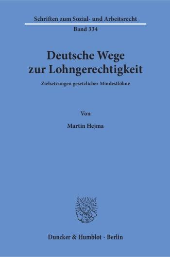 Cover: Deutsche Wege zur Lohngerechtigkeit