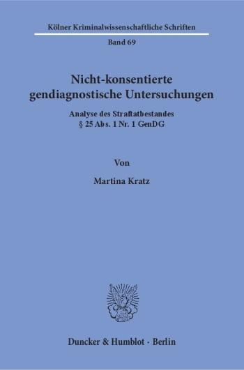 Cover: Nicht-konsentierte gendiagnostische Untersuchungen