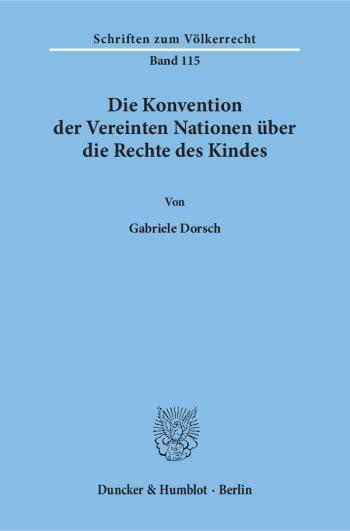 Cover: Die Konvention der Vereinten Nationen über die Rechte des Kindes