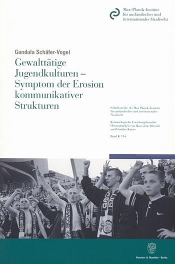 Cover: Gewalttätige Jugendkulturen - Symptom der Erosion kommunikativer Strukturen