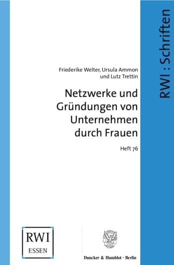 Cover: Netzwerke und Gründungen von Unternehmen durch Frauen