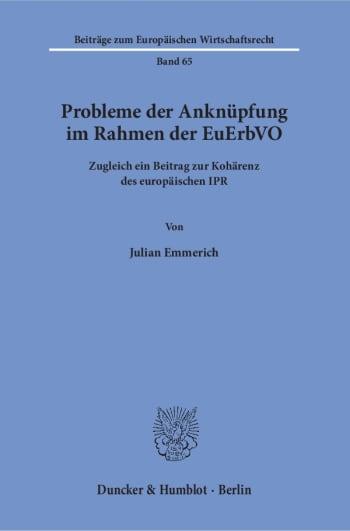 Cover: Probleme der Anknüpfung im Rahmen der EuErbVO