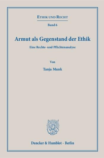 Cover: Armut als Gegenstand der Ethik