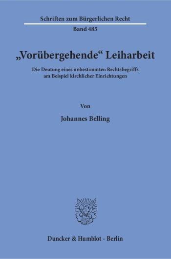 Cover: »Vorübergehende« Leiharbeit