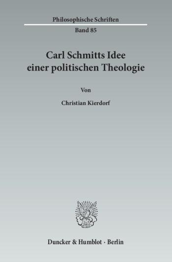Cover: Carl Schmitts Idee einer politischen Theologie