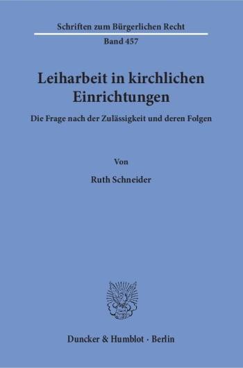 Cover: Leiharbeit in kirchlichen Einrichtungen