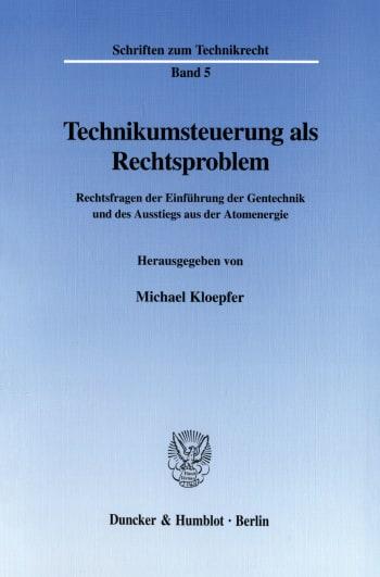 Cover: Technikumsteuerung als Rechtsproblem