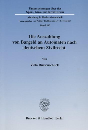 Cover: Die Auszahlung von Bargeld an Automaten nach deutschem Zivilrecht