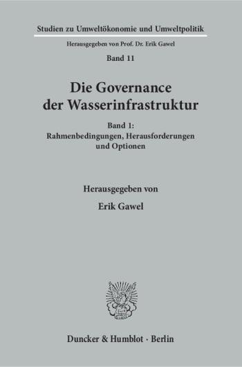 Cover: Die Governance der Wasserinfrastruktur