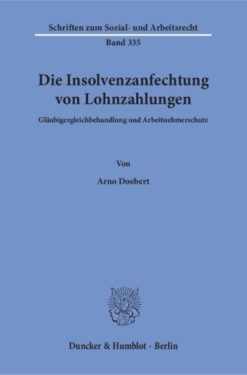Cover: Die Insolvenzanfechtung von Lohnzahlungen