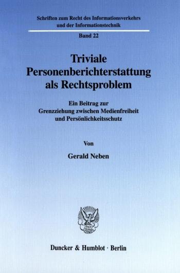 Cover: Triviale Personenberichterstattung als Rechtsproblem