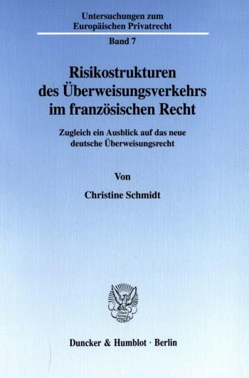 Cover: Risikostrukturen des Überweisungsverkehrs im französischen Recht
