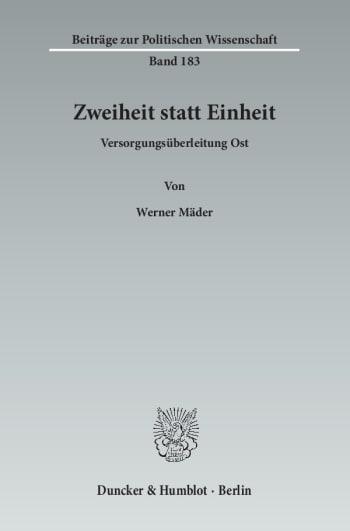 Cover: Zweiheit statt Einheit