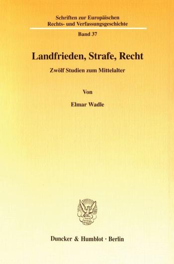 Cover: Landfrieden, Strafe, Recht