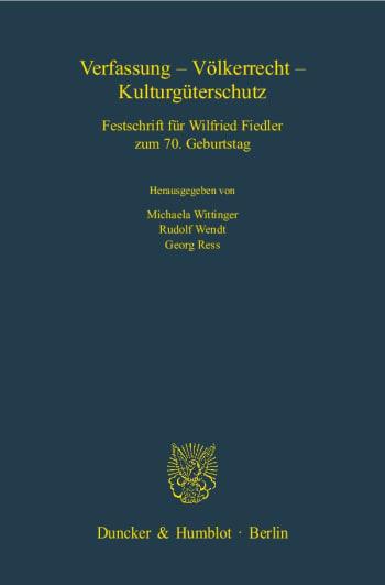 Cover: Verfassung - Völkerrecht - Kulturgüterschutz
