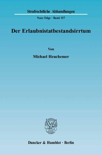 Cover: Der Erlaubnistatbestandsirrtum