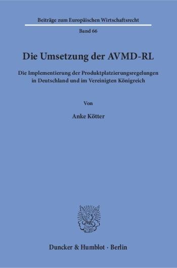 Cover: Die Umsetzung der AVMD-RL