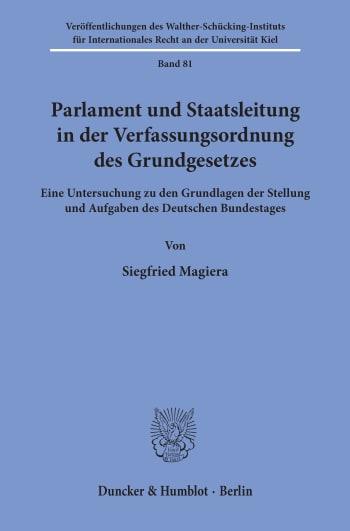 Cover: Parlament und Staatsleitung in der Verfassungsordnung des Grundgesetzes