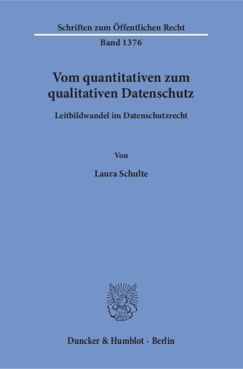 Cover: Vom quantitativen zum qualitativen Datenschutz