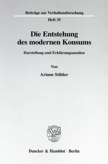 Cover: Die Entstehung des modernen Konsums
