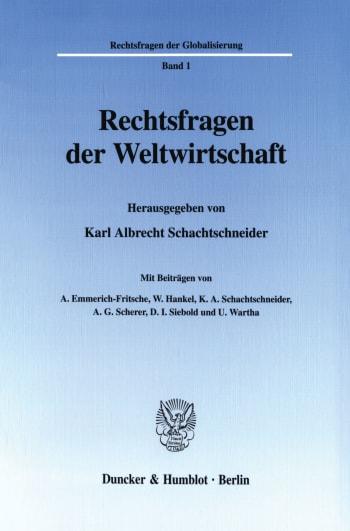 Cover: Rechtsfragen der Weltwirtschaft