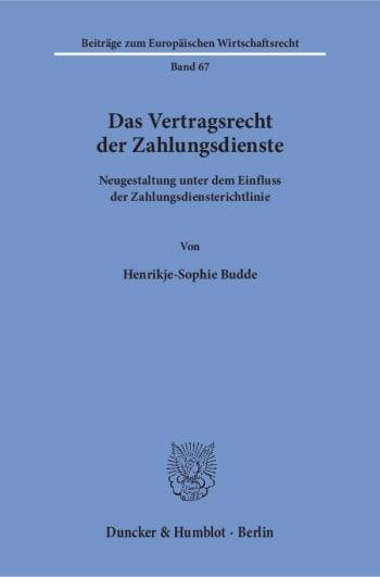 Cover: Das Vertragsrecht der Zahlungsdienste