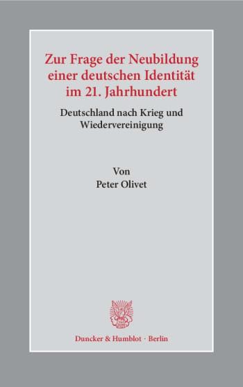 Cover: Zur Frage der Neubildung einer deutschen Identität im 21. Jahrhundert