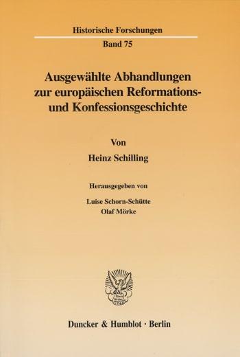 Cover: Ausgewählte Abhandlungen zur europäischen Reformations- und Konfessionsgeschichte