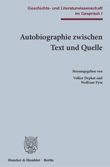 Cover: Autobiographie zwischen Text und Quelle