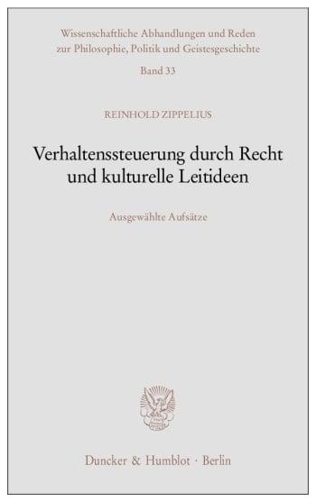 Cover: Verhaltenssteuerung durch Recht und kulturelle Leitideen