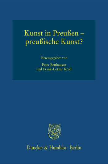 Cover: Kunst in Preußen – preußische Kunst?