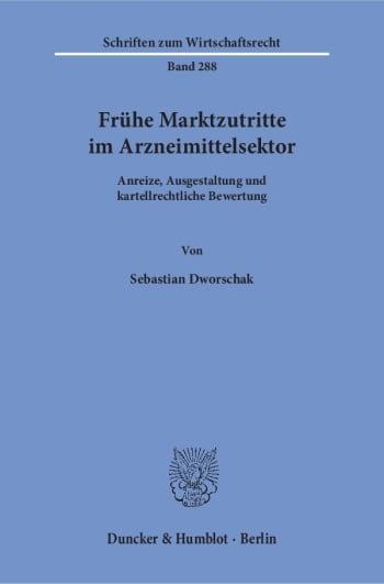 Cover: Frühe Marktzutritte im Arzneimittelsektor