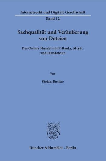 Cover: Sachqualität und Veräußerung von Dateien