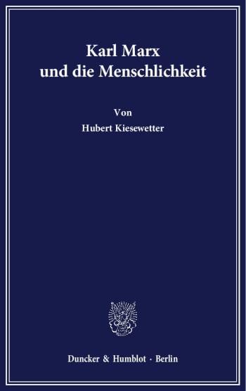 Cover: Karl Marx und die Menschlichkeit