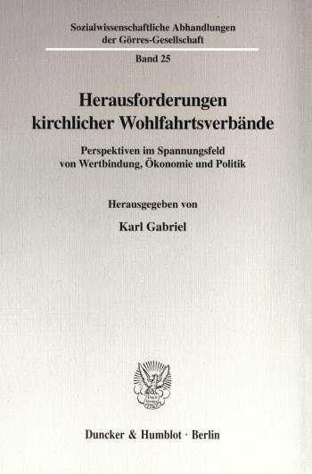 Cover: Herausforderungen kirchlicher Wohlfahrtsverbände