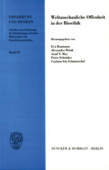Cover: Weltanschauliche Offenheit in der Bioethik