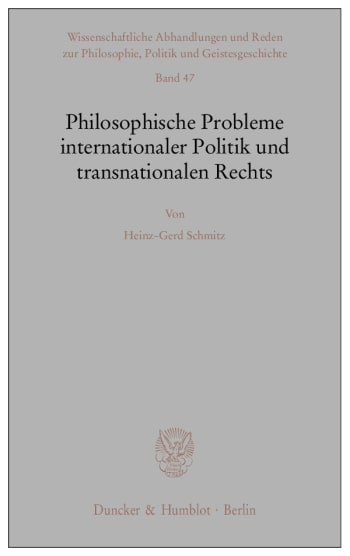 Cover: Philosophische Probleme internationaler Politik und transnationalen Rechts