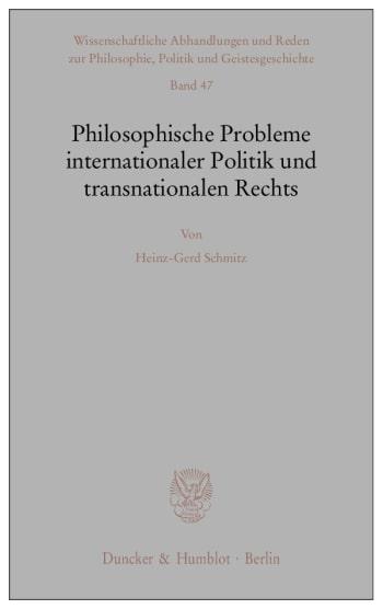 Cover: Philosophische Probleme internationaler Politik und transnationalen Rechts