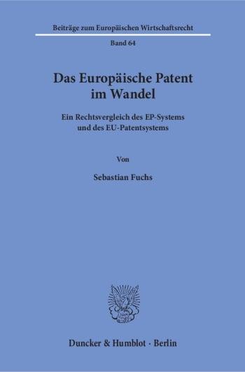 Cover: Das Europäische Patent im Wandel